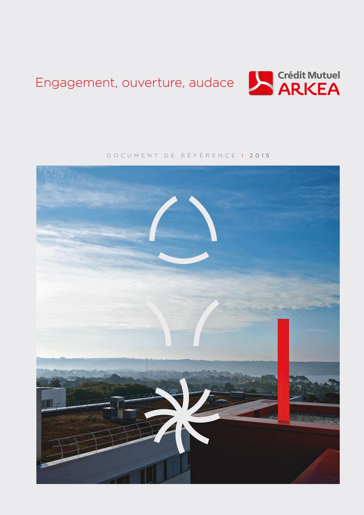 Document de référence 2015 du Crédit Mutuel Arkéa