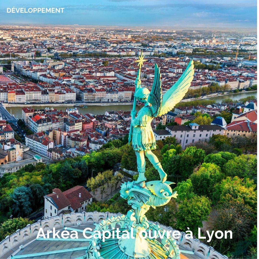 Arkéa Capital ouvre à Lyon