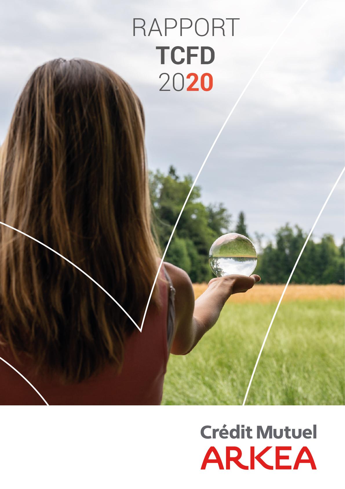 Le Rapport TCFD du Crédit Mutuel Arkéa Juillet 2021