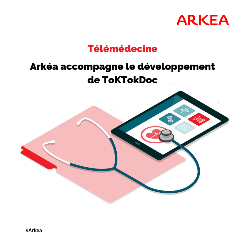 Télémdécine : Arkéa soutient TokTokDoc